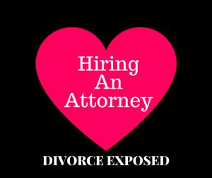 Hiring a Divorce Attorney